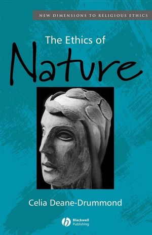 The Ethics of Nature (0470775246) cover image