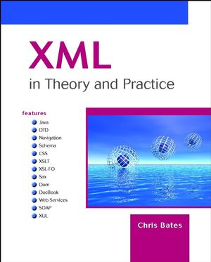 XML in Theory and Practice (0470843446) cover image