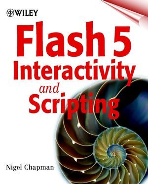 Flash 5 Interactivity and Scripting
