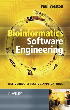 Bioinformatics Software Engineering: Delivering Effective Applications (0470858346) cover image