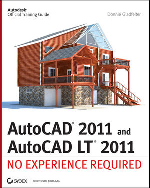 AutoCAD 2011 and AutoCAD LT 2011: No Experience Required (0470901446) cover image