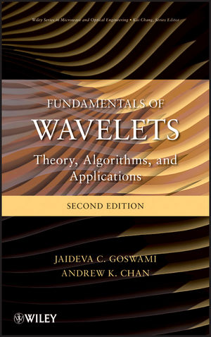 Fundamentals of Wavelets: Theory, Algorithms, and Applications, 2nd Edition (0470934646) cover image