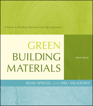 Green Building Materials: A Guide to Product Selection and Specification, 3rd Edition (0470950846) cover image