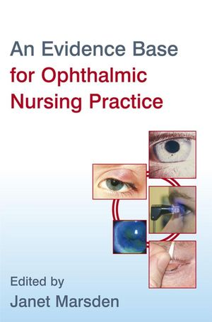 An Evidence Base for Ophthalmic Nursing Practice (0470986646) cover image