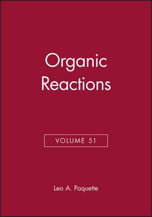 Organic Reactions, Volume 51