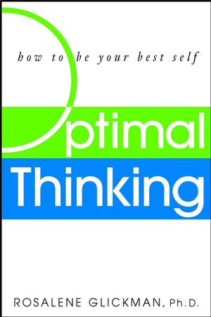 Optimal Thinking: How to Be Your Best Self