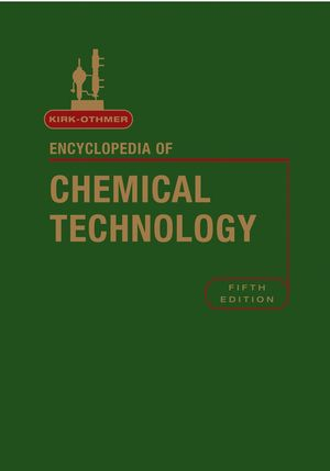 Kirk-Othmer Encyclopedia of Chemical Technology, 27 Volume Set, 5th Edition