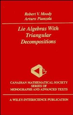 Lie Algebras with Triangular Decompositions (0471633046) cover image