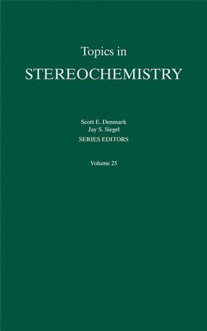 Topics in Stereochemistry, Volume 25