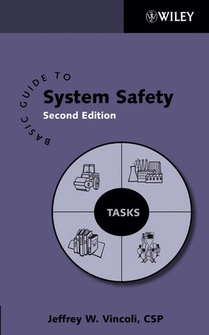 Basic Guide to System Safety, 2nd Edition (0471786446) cover image