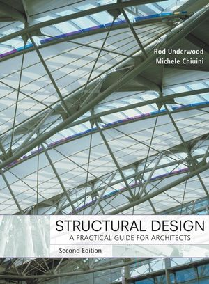 Structural Design: A Practical Guide for Architects, 2nd Edition