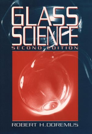 Glass Science, 2nd Edition (0471891746) cover image