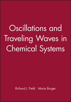 Oscillations and Traveling Waves in Chemical Systems (0471893846) cover image