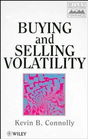 Buying and Selling Volatility (0471968846) cover image