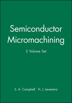 Semiconductor Micromachining, 2 Volume Set