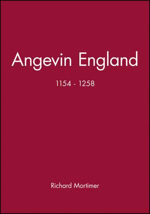 Angevin England: 1154 - 1258