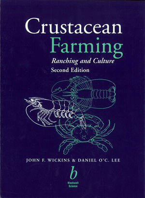 Crustacean Farming: Ranching and Culture, 2nd Edition