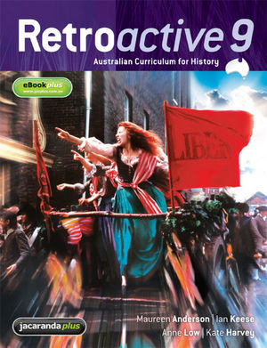 Retroactive 9: Australian Curriculum for History and eBookPLUS