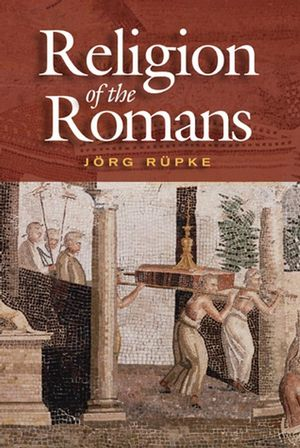 The Religion of the Romans (0745630146) cover image