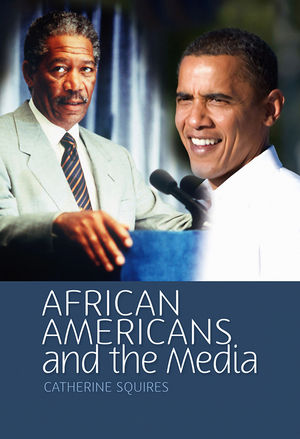 African Americans and the Media (0745640346) cover image