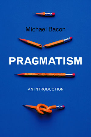 Pragmatism: An Introduction (0745646646) cover image