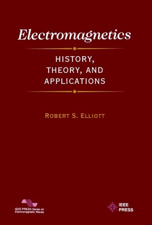 Electromagnetics: History, Theory, and Applications (0780353846) cover image
