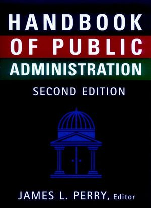 Handbook of Public Administration, 2nd Edition, Revised