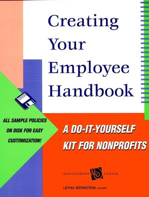 Creating Your Employee Handbook: A Do-It-Yourself Kit for Nonprofits