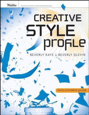 Creative Style Profile: Facilitator's Guide