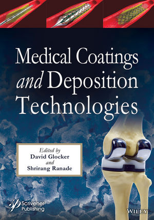 Medical Coatings and Deposition Technologies
