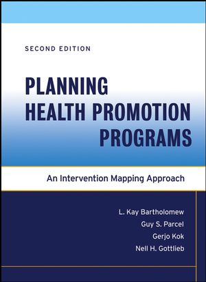 Planning Health Promotion Programs: An Intervention Mapping Approach (1118046846) cover image