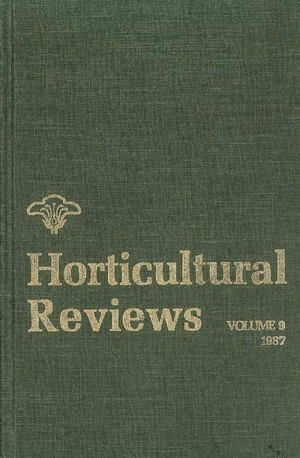 Horticultural Reviews, Volume 9