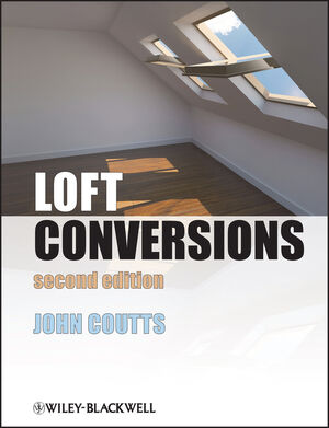 Loft Conversions, 2nd Edition