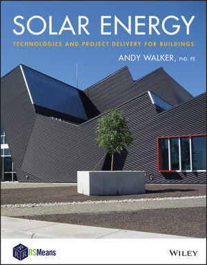 Solar Energy: Technologies and Project Delivery for Buildings (1118416546) cover image