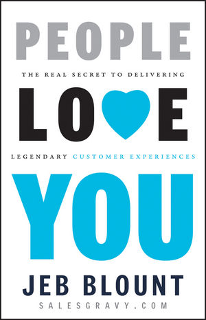People Love You: The Real Secret to Delivering Legendary Customer Experiences (1118433246) cover image