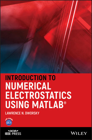 Introduction to Numerical Electrostatics Using MATLAB