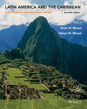 Latin America and the Caribbean: A Systematic and Regional Survey, 7th Edition (1118729846) cover image