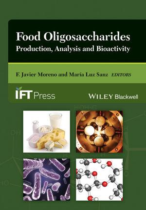 Food Oligosaccharides: Production, Analysis and Bioactivity (1118817346) cover image