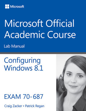 70-687 Configuring Windows 8.1 Lab Manual (1118882946) cover image