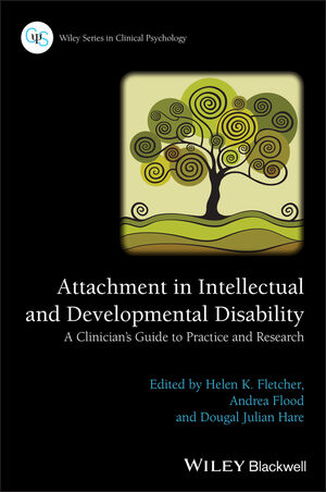 Attachment in Intellectual and Developmental Disability: A Clinician