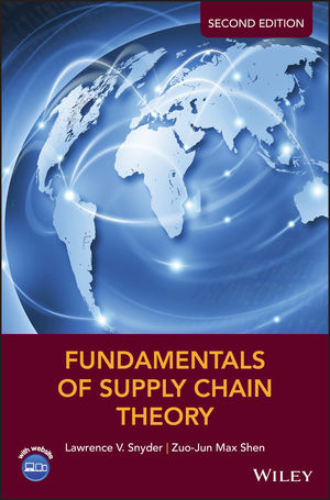 Fundamentals of Supply Chain Theory, 2nd Edition