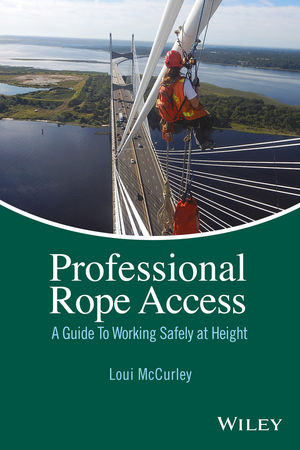 Professional Rope Access: A Guide To Working Safely at Height (1119085446) cover image