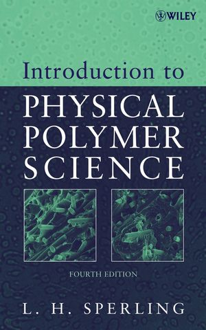 Introduction to Physical Polymer Science, 4th Edition (1119103746) cover image