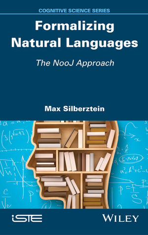 Formalizing Natural Languages: The NooJ Approach (1119264146) cover image
