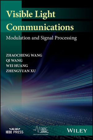Visible Light Communications: Modulation and Signal Processing (1119331846) cover image