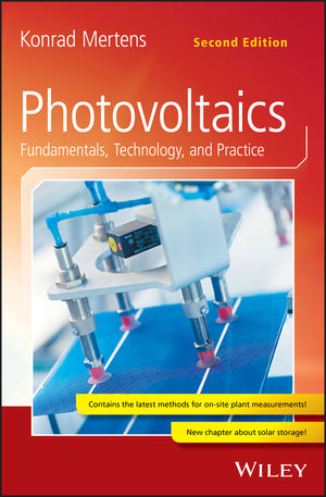 Photovoltaics: Fundamentals, Technology, and Practice, 2nd Edition