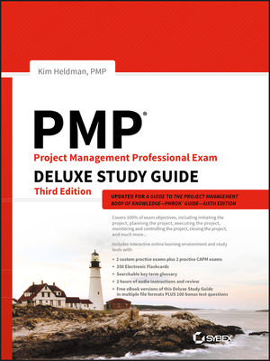 PMP Project Management Professional Exam Deluxe Study Guide, 3rd Edition