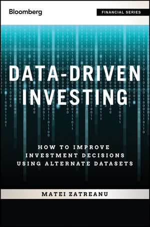 Data-Driven Investing: How to Improve Investment Decisions Using Alternative Datasets