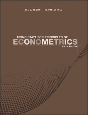 Using Stata for Principles of Econometrics, 5th Edition
