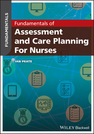 Fundamentals of Assessment and Care Planning for <span class='search-highlight'>Nurses</span>